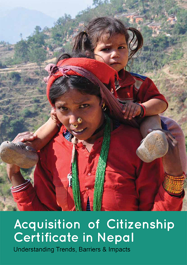 Acquisition of Citizenship Certificate in Nepal: Understanding Trends, Barriers and Impacts