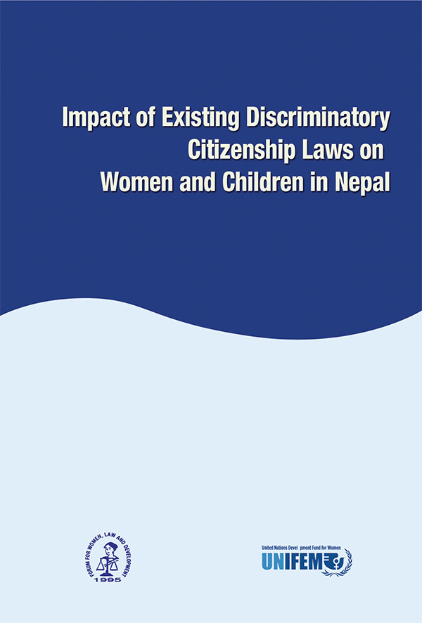 Impact of Existing Discriminatory Citizenship Laws on Women and Children in Nepal