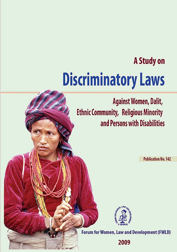 A Study on Discriminatory Laws Against Women, Dalit, Ethnic Community, Religious Minority and Persons with Disabilities